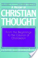 A History of Christian Thought: From the beginnings to the Council of Chalcedon