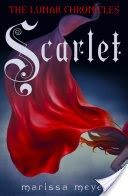 Scarlet (The Lunar Chronicles Book 2)