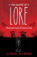 The World of Lore: Monstrous Creatures