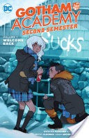 Gotham Academy: Second Semester Vol. 1