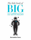 Little Book of Big Happiness, The